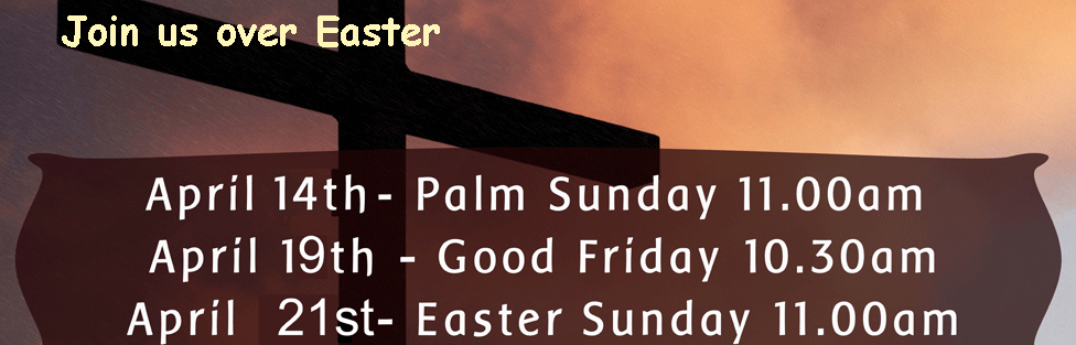 Join us for Palm Sunday, Good Friday and Easter